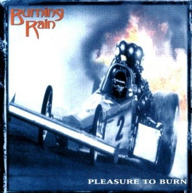 Burning Rain - Pleasure To Burn (2001)