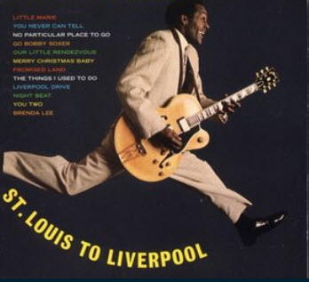 Chuck Berry � St. Louis To Liverpool (1964/2004)