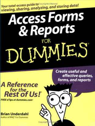 Access and Reports for Dummies