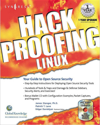 Hack Proofing Linux : A Guide to Open Source Security By James Stanger, Patrick T. Lane