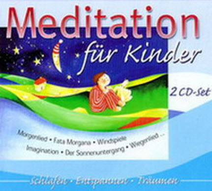 VA - Meditation fur Kinder (2005) Lossless