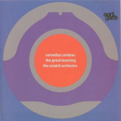 Cornelius Cardew - The Great Learning - The Scratch Orchestra (2000)