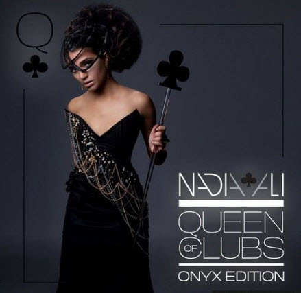 Nadia Ali - Queen Of Clubs: Onyx Edition (2010)