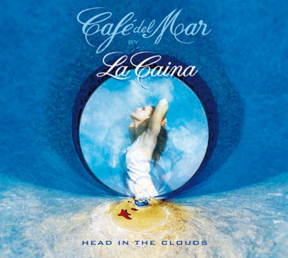 Caf� del Mar Music - 2007 - Head In The Clouds
