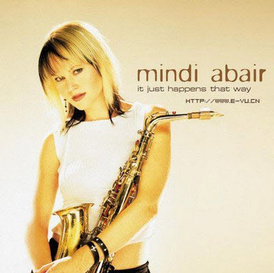 Mindi Abair - It Just Happens That Way (2003) FLAC