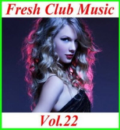 VA - Fresh Club Music Vol.22 (2011)
