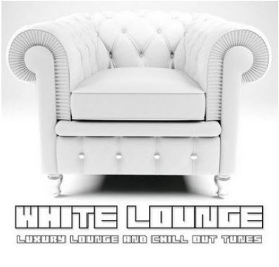 VA - White Lounge: Luxury Lounge & Chill Out Tunes (2011)