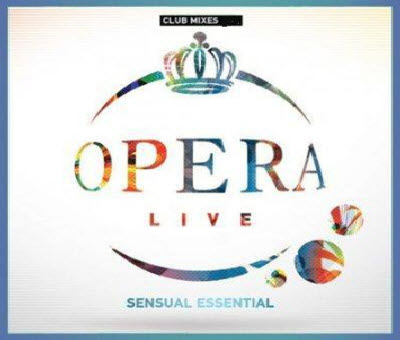 OPERA LIVE: SENSUAL ESSENTIAL VOL.4 - 7?D (17/04/2011)