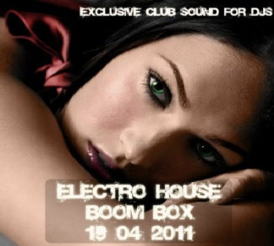 VA - Electro-House Boom BOX (19.04.2011)