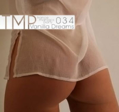 VA - TMP: Vanilla Dreams 034 (2011)
