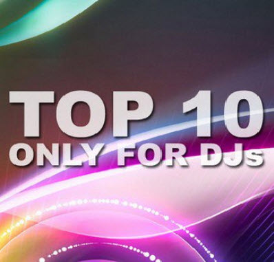 VA - TOP 10 Only For Djs (22.04.2011)