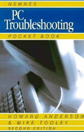 Newnes PC Troubleshooting Pocket Book,2nd Edition