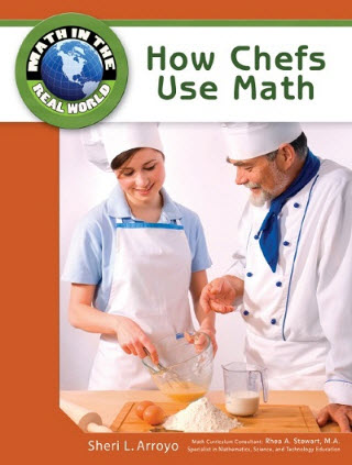 How Chefs Use Math (Math in the Real World) Chelsea Clubhouse