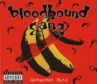 Bloodhound Gang - Greatest Hits