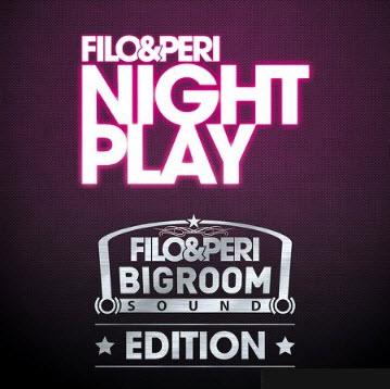 Filo & Peri - Nightplay [2010]