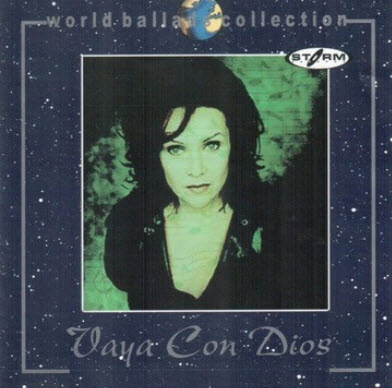 Vaya con Dios � World Ballad Collection