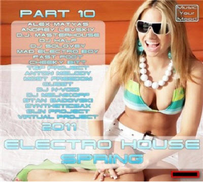 VA - Electro House Spring Part 10 (2011)