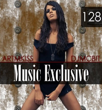 VA - Music Exclusive from DjmcBiT vol.128 (15.04.11)