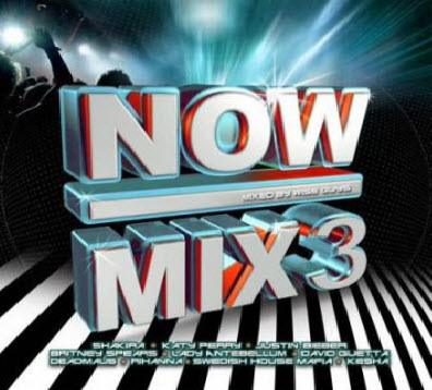 VA - Now Mix 3 – Mixed by DJ Wise Guys (2011)