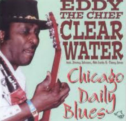 Eddy Clearwater - Chicago Daily Blues (1999) [FLAC]