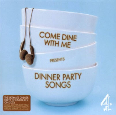 VA - Come Dine With Me - Dinner Party Songs (2010)