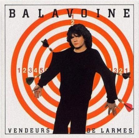 Daniel Balavoine - Vendeurs de Larmes (1982)