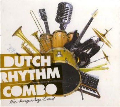 Dutch Rhythm Combo - The Imaginary Band (2010)