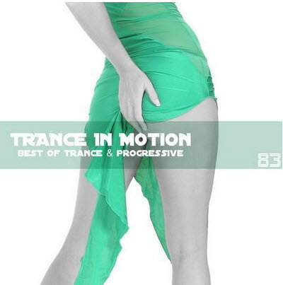 VA - Trance In Motion Vol.83 (2011)