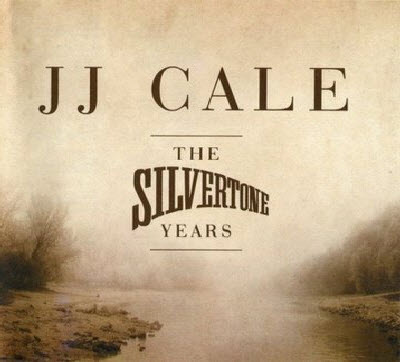 J.J. Cale - The Silvertone Years (2011)(Lossless)