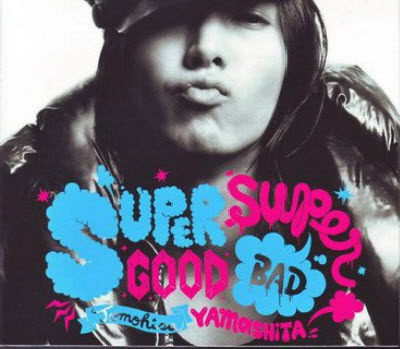 Yamashita Tomohisa - Supergood , Superbad (2011)