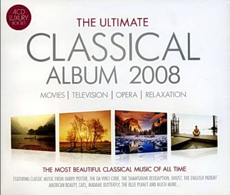 VA - The Ultimate Classical Album 2008 [4CDBoxset] (2007)