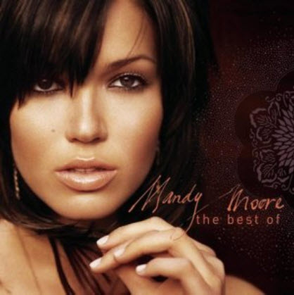Mandy Moore - The Best Of Mandy Moore (2004)