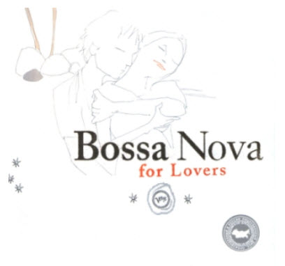 VA - Bossa Nova for Lovers (2003) APE