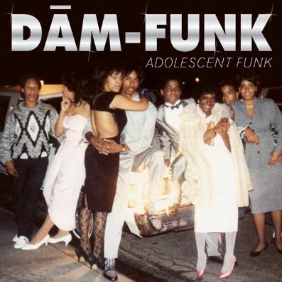 Dam-Funk � Adolescent Funk (2010)