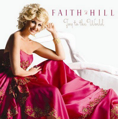 Faith Hill - Joy To The World (2008) FLAC
