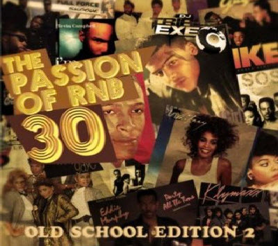 DJ Triple Exe � The Passion Of R&B 30 (2011) [MP3]