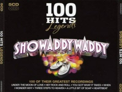 Showaddywaddy - 100 Hits Legends (2011)