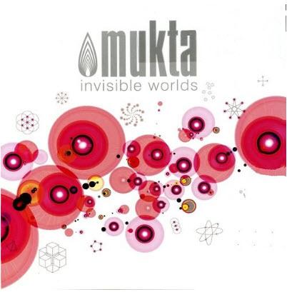Mukta - Invisible Worlds (2008)