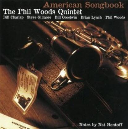 Phil Woods Quintet � American Songbook (2002)