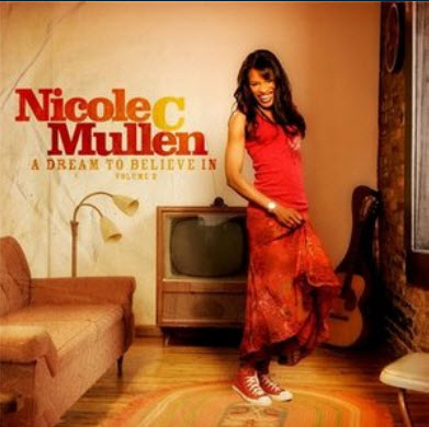 Nicole C. Mullen - A Dream To Believe In. Vol. 2 (2008) [FLAC]