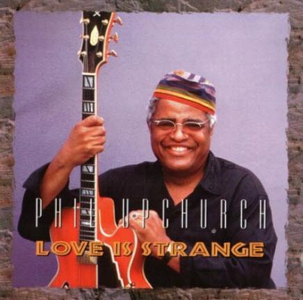 Phil Upchurch - Love Is Strange (1995)