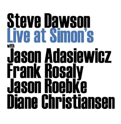 Steve Dawson - Live At Simon's (2011)