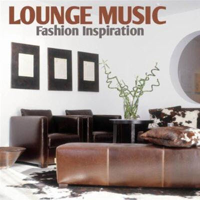 VA - Lounge Music: Fashion Inspiration (2011)