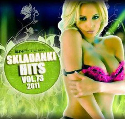 VA - Skladanki Hits Vol. 73 (2011)