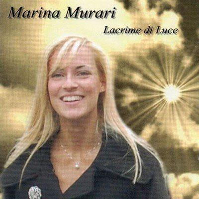 Marina Murari - Lacrime Di Luce (2011)