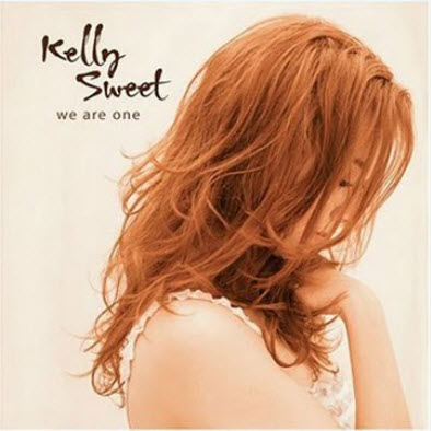 Kelly Sweet - We Are One (2007) (Lossless)