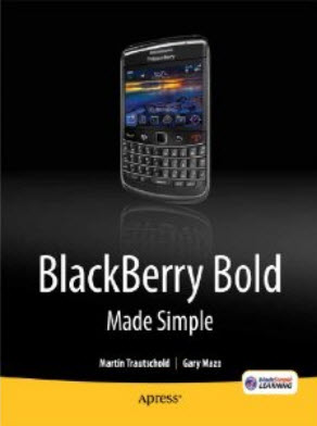 BlackBerry Bold Made Simple: For the BlackBerry Bold 9700 and 9650 Series