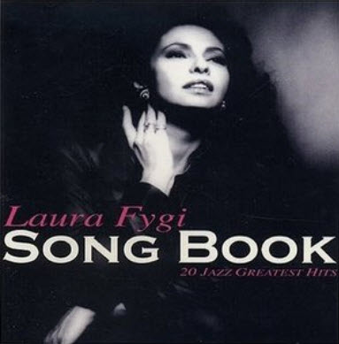 Laura Fygi - Songbook: 20 Jazz Greatest Hits (2004)