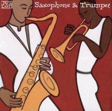VA - Jazz Cafe: Saxophone & Trumpet
