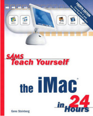 Gene Steinberg - Sams Teach Yourself the iMac in 24 Hours (4th Edition)